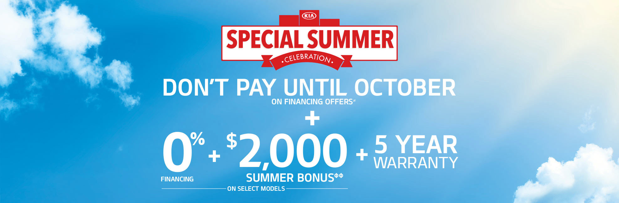 Special Summer Celebration - Don't Pay Until October Scarboro Kia
